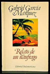 Relato de un náufrago, Gabriel García Márquez